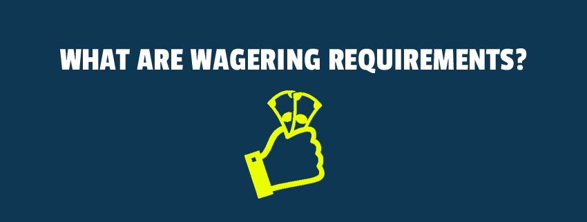 Wagering Requirements - 263190